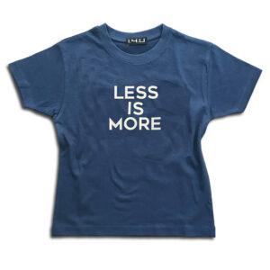 K220.07 less is more 14u-Ρούχα-Αξεσουάρ-unisex-παιδικά-αγόρια-κορίτσια-χειροποίητο-t-shirt-μοναδικό-Λογότυπο-Εκτπύπωση-Στάμπα